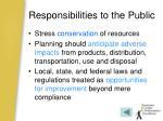responsibilities to the public