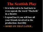 the scottish play