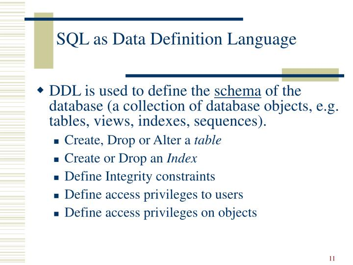 SQL as Data Definition Language