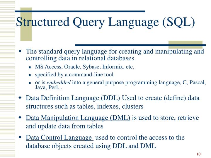 Structured Query Language (SQL)