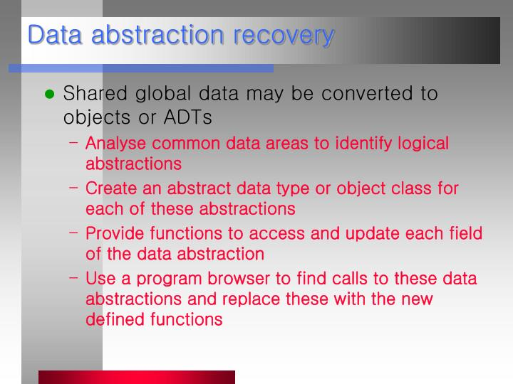 Data abstraction recovery