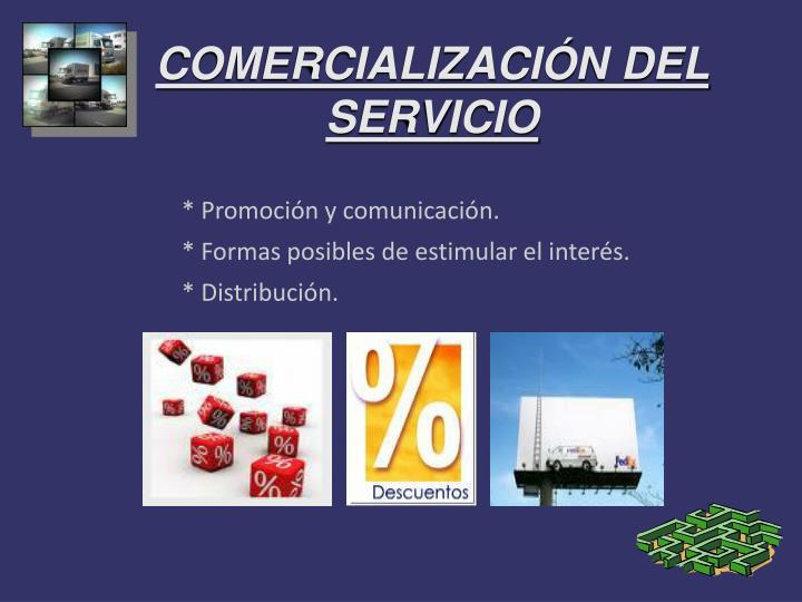 COMERCIALIZACIÓN DEL SERVICIO