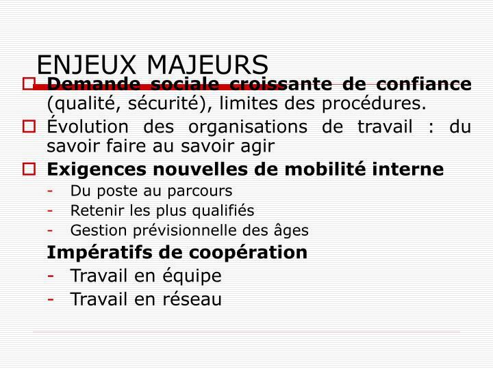 ENJEUX MAJEURS