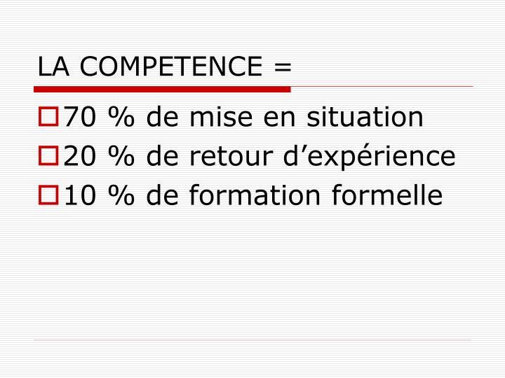 LA COMPETENCE =