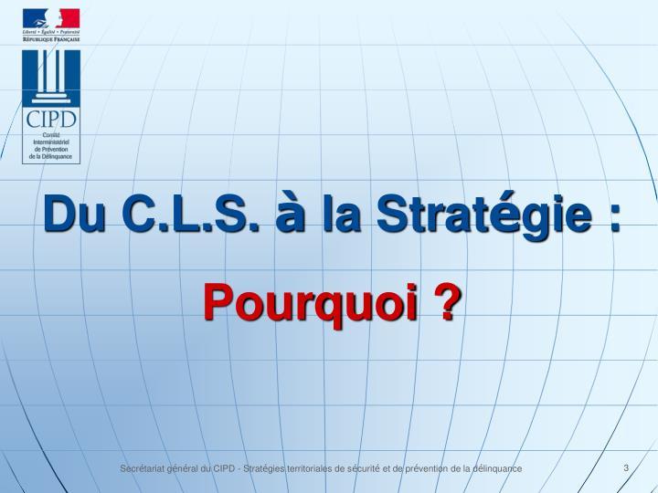 Du C.L.S.
