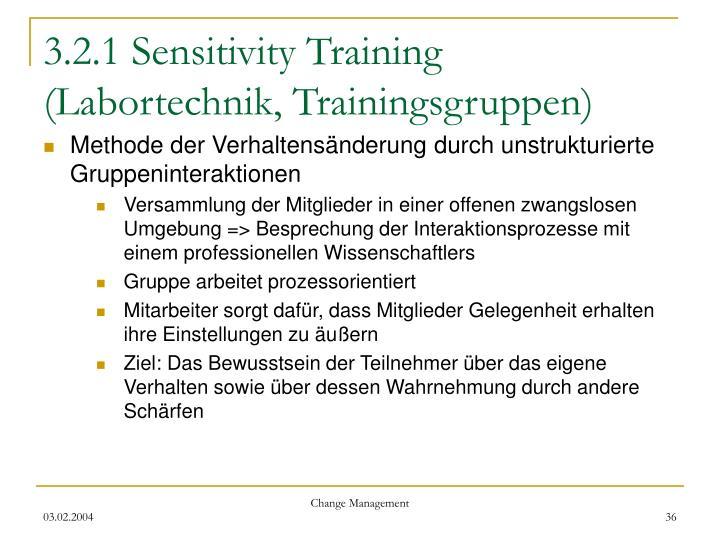 3.2.1 Sensitivity Training (Labortechnik, Trainingsgruppen)