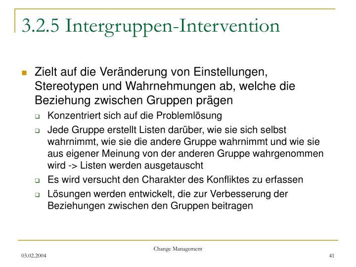 3.2.5 Intergruppen-Intervention