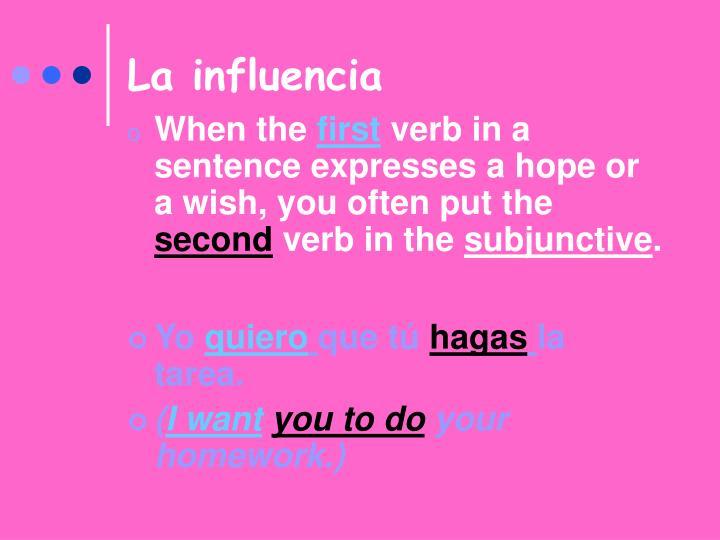 La influencia