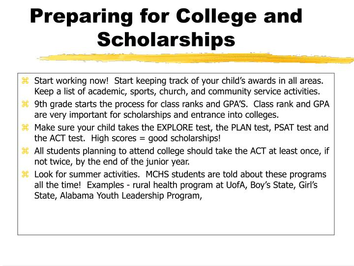 Start working now!  Start keeping track of your child's awards in all areas.  Keep a list of academic, sports, church, and community service activities.