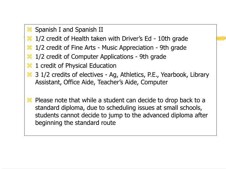 Spanish I and Spanish II