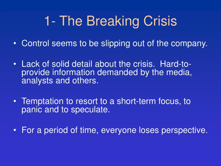 1- The Breaking Crisis