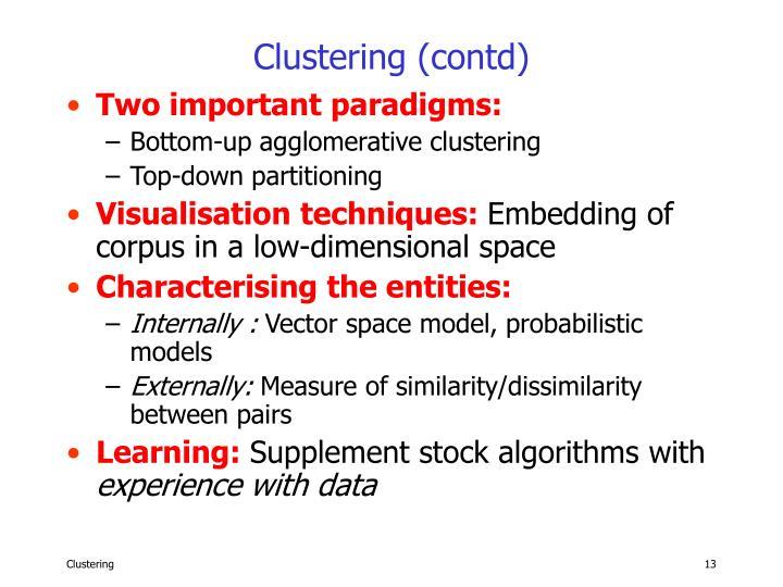 Clustering (contd)