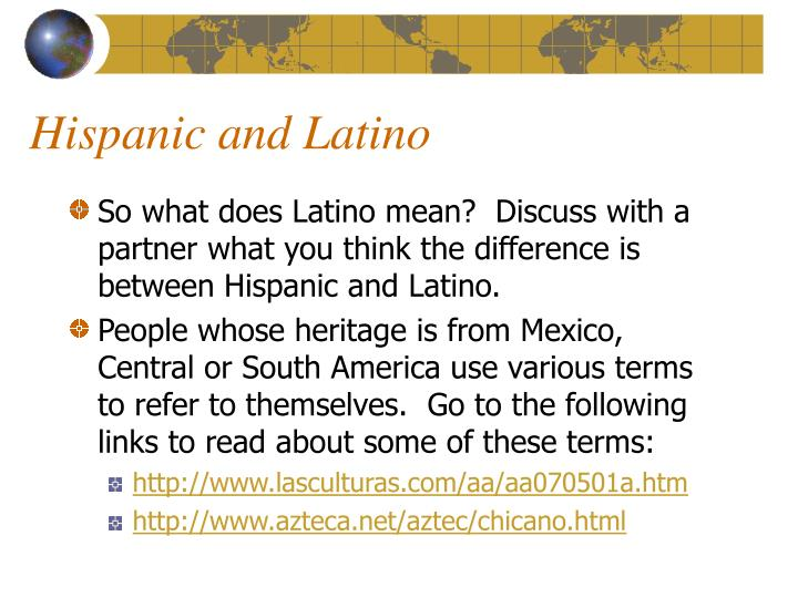 Hispanic and Latino