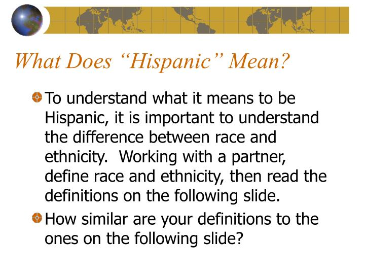 "What Does ""Hispanic"" Mean?"