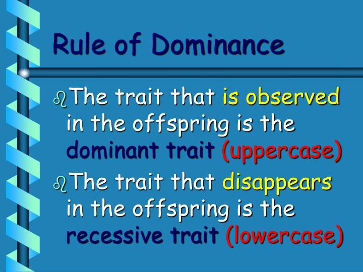 Rule of Dominance