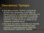 descriptores tipolog a1