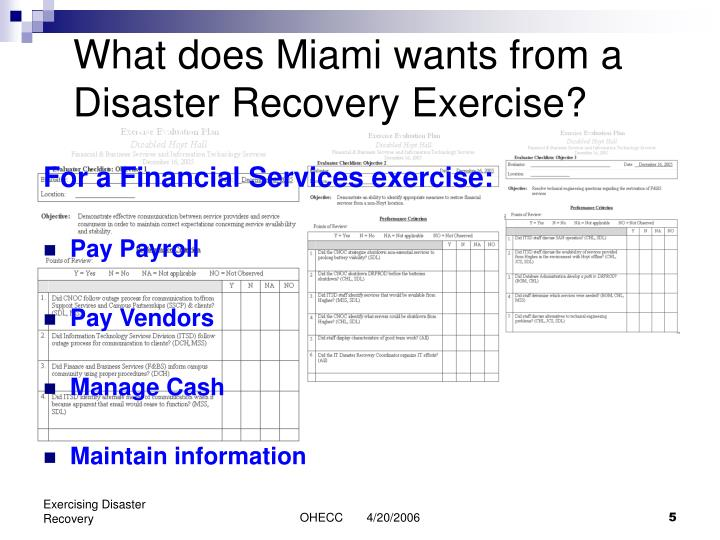 What does Miami wants from a Disaster Recovery Exercise?