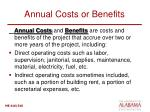 annual costs or benefits