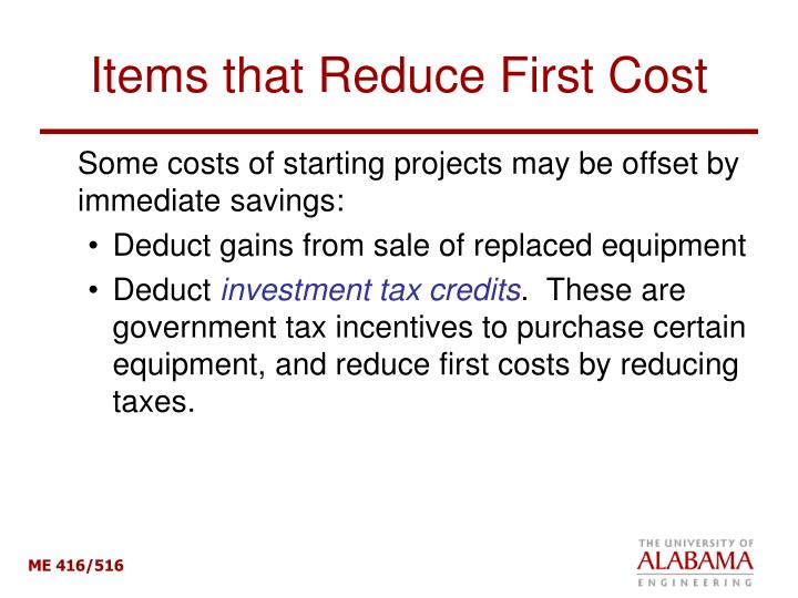 Items that Reduce First Cost