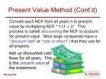 present value method cont d