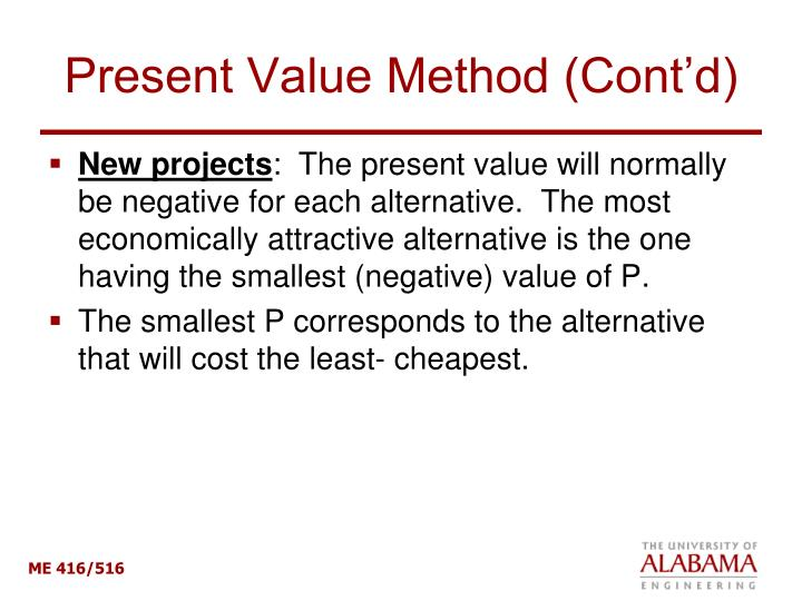Present Value Method (Cont'd)