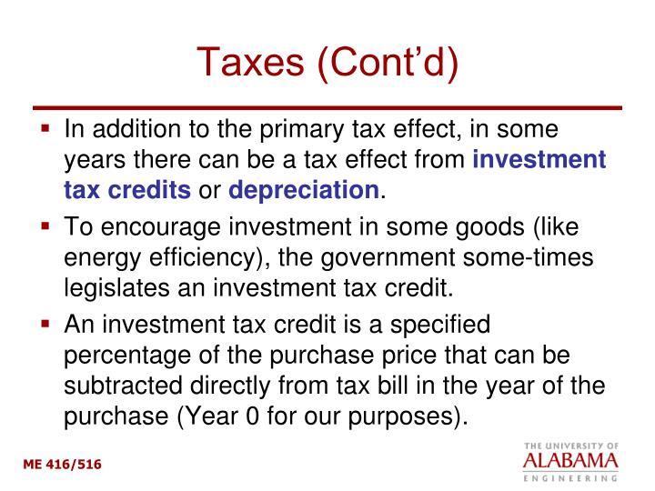 Taxes (Cont'd)