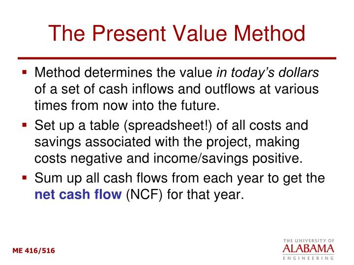 The Present Value Method