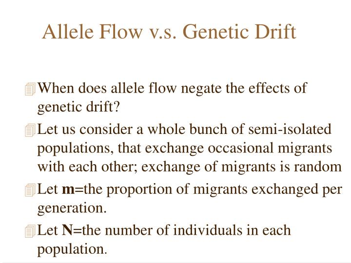 Allele Flow v.s. Genetic Drift