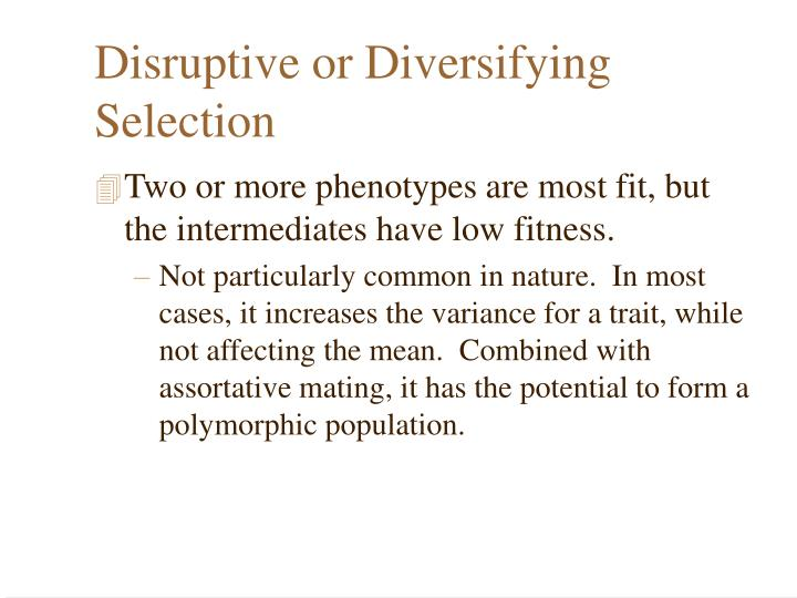 Disruptive or Diversifying Selection