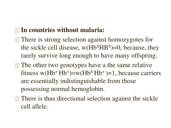 In countries without malaria: