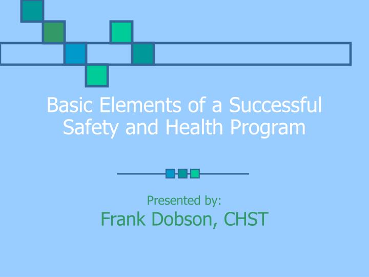 basic elements of a successful safety and health program