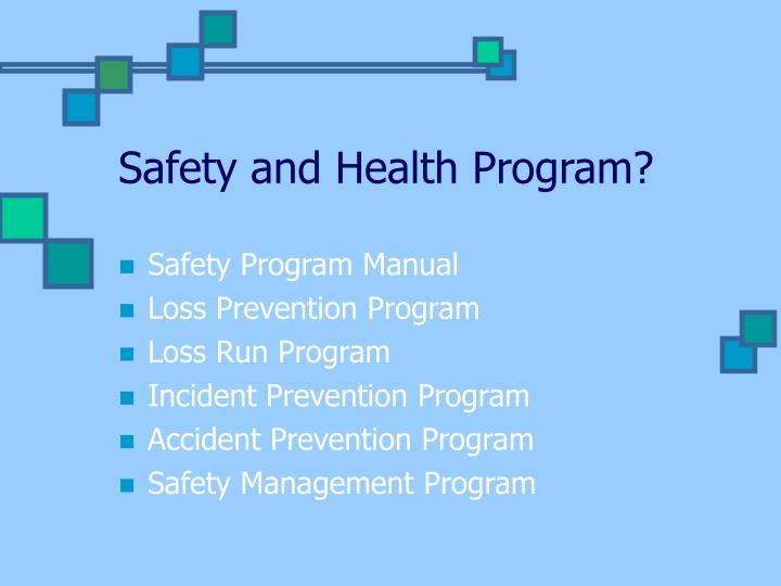 Safety and Health Program?
