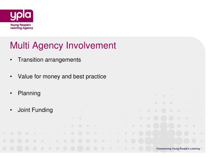 Multi Agency Involvement