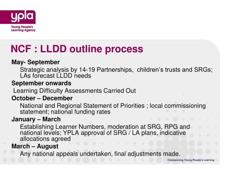 NCF : LLDD outline process