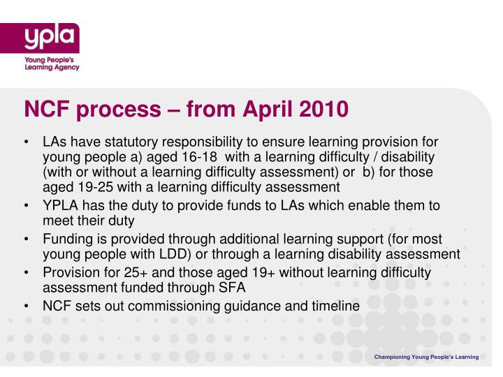 NCF process – from April 2010