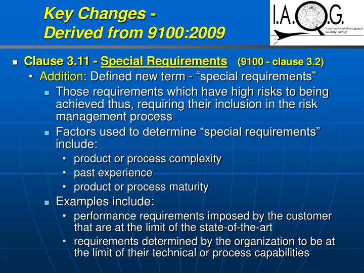 Key Changes -                      Derived from 9100:2009