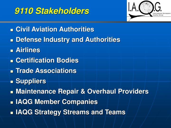 9110 Stakeholders