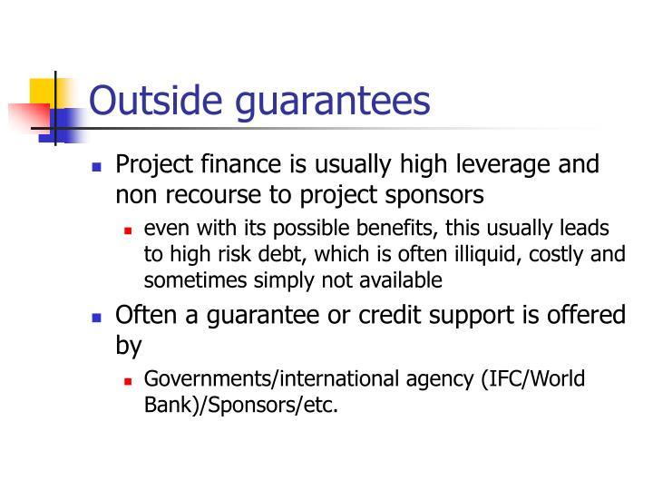 Outside guarantees