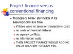 project finance versus conventional financing