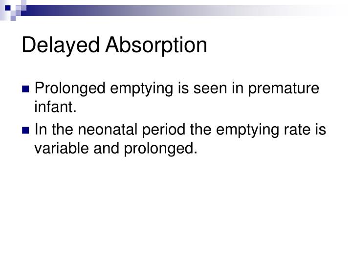 Delayed Absorption