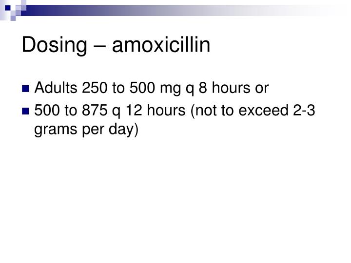 Dosing – amoxicillin