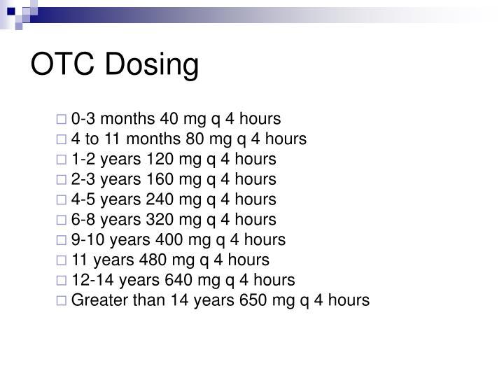 OTC Dosing