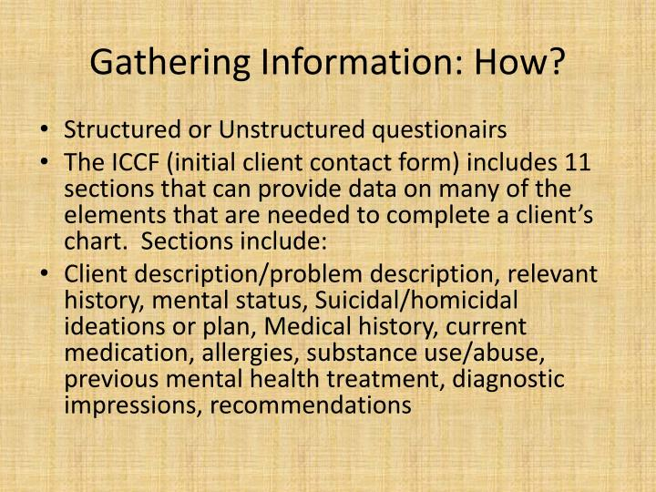 Gathering Information: How?