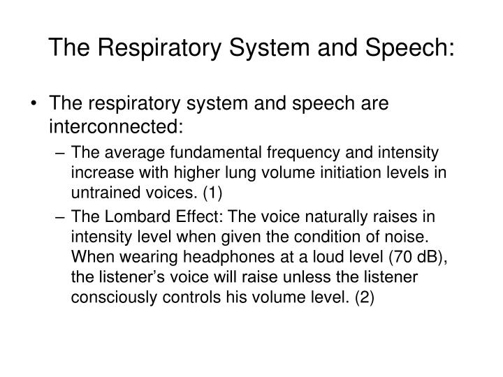 The Respiratory System and Speech: