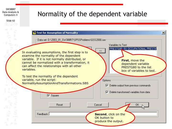 Normality of the dependent variable