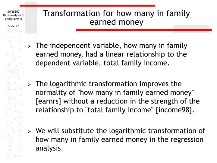 Transformation for how many in family earned money