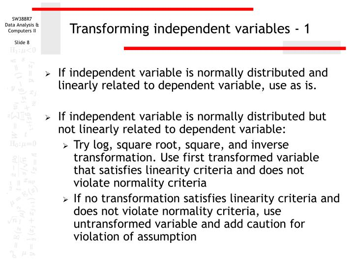 Transforming independent variables - 1