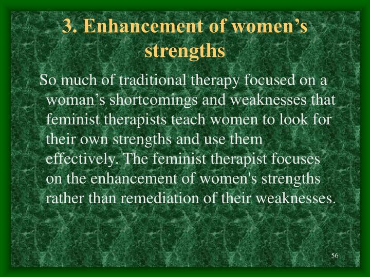 3. Enhancement of women's strengths