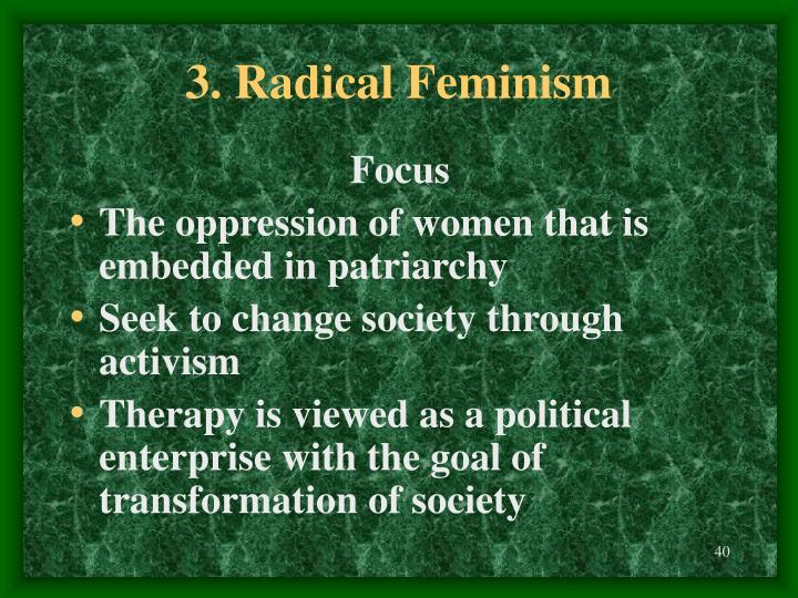 3. Radical Feminism