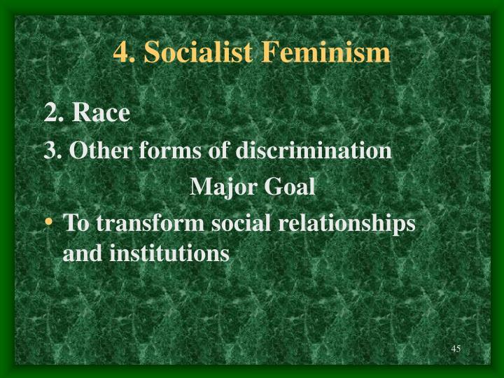 4. Socialist Feminism
